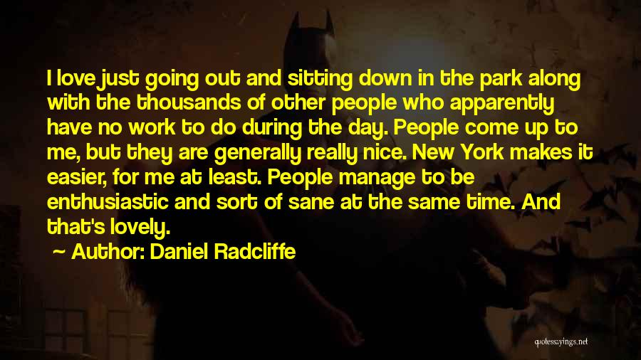 Manage Up Quotes By Daniel Radcliffe