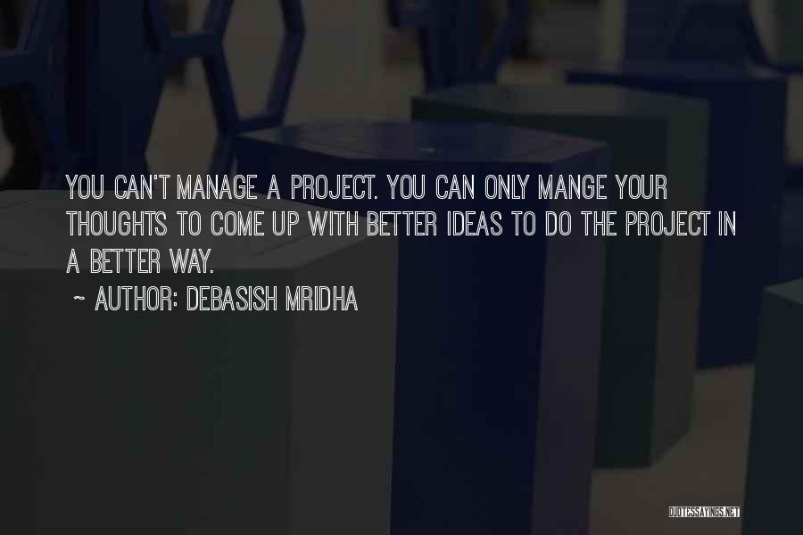 Manage Up Quotes By Debasish Mridha
