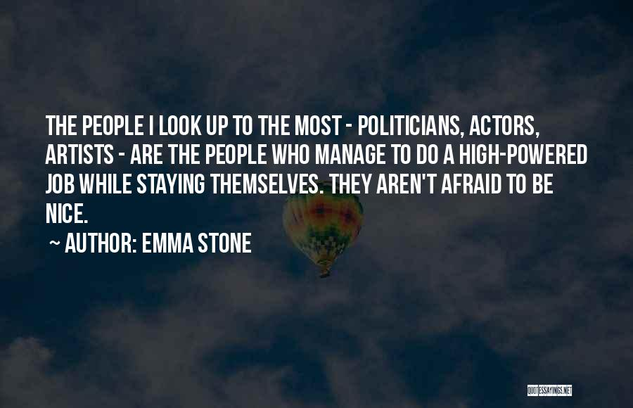 Manage Up Quotes By Emma Stone