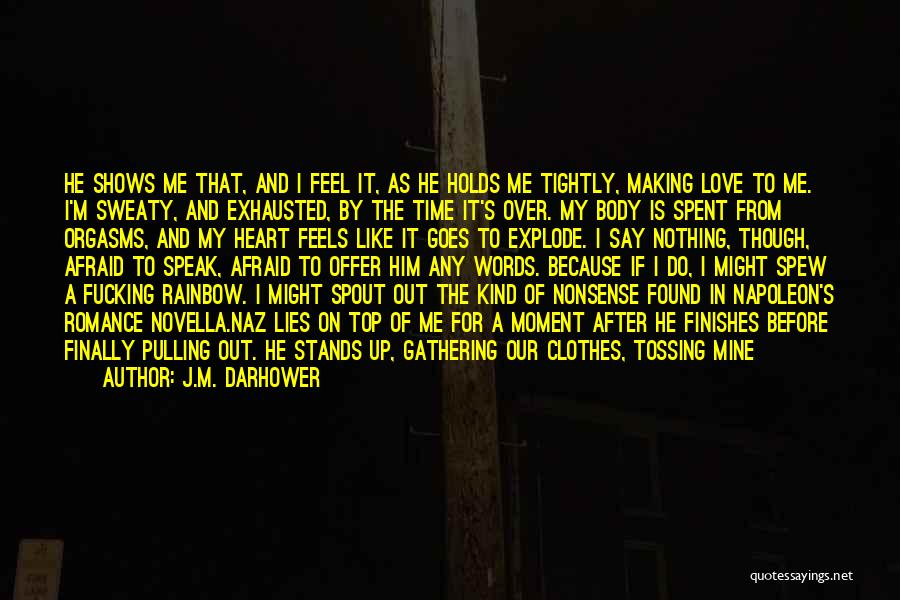 Manage Up Quotes By J.M. Darhower