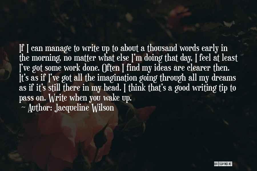 Manage Up Quotes By Jacqueline Wilson