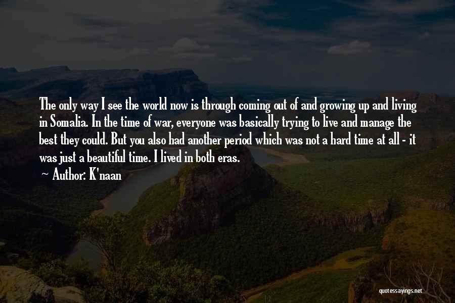 Manage Up Quotes By K'naan