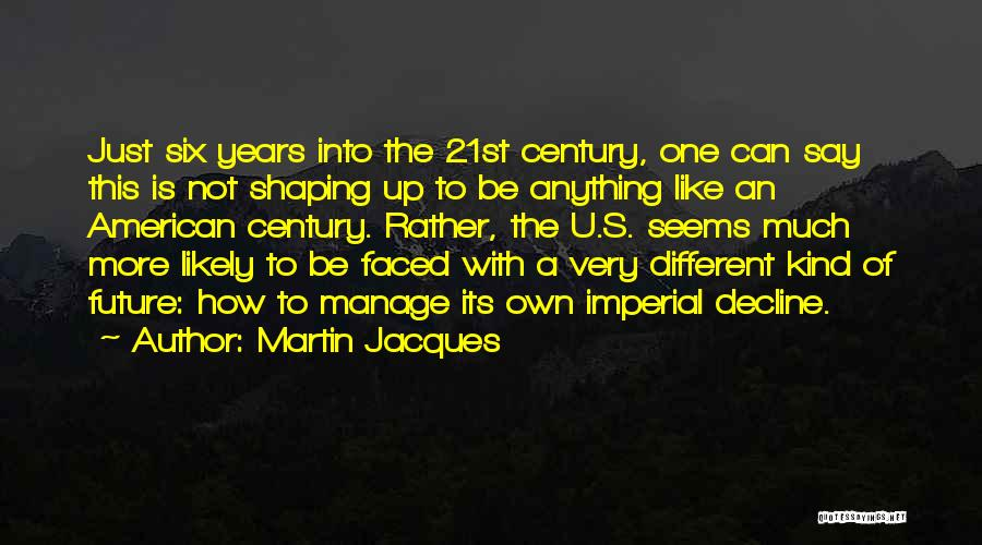 Manage Up Quotes By Martin Jacques