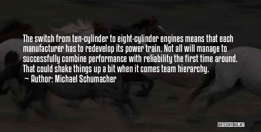 Manage Up Quotes By Michael Schumacher