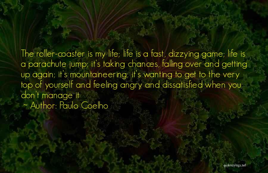 Manage Up Quotes By Paulo Coelho