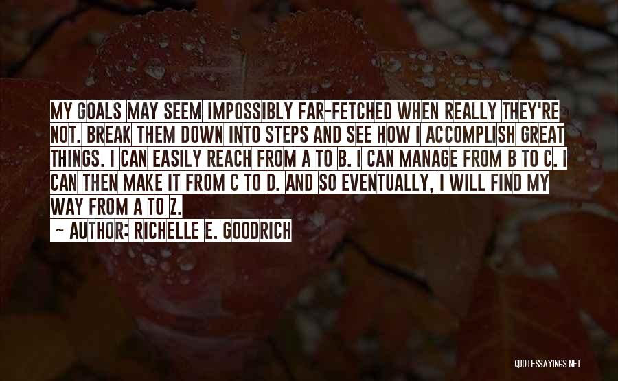 Manage Up Quotes By Richelle E. Goodrich