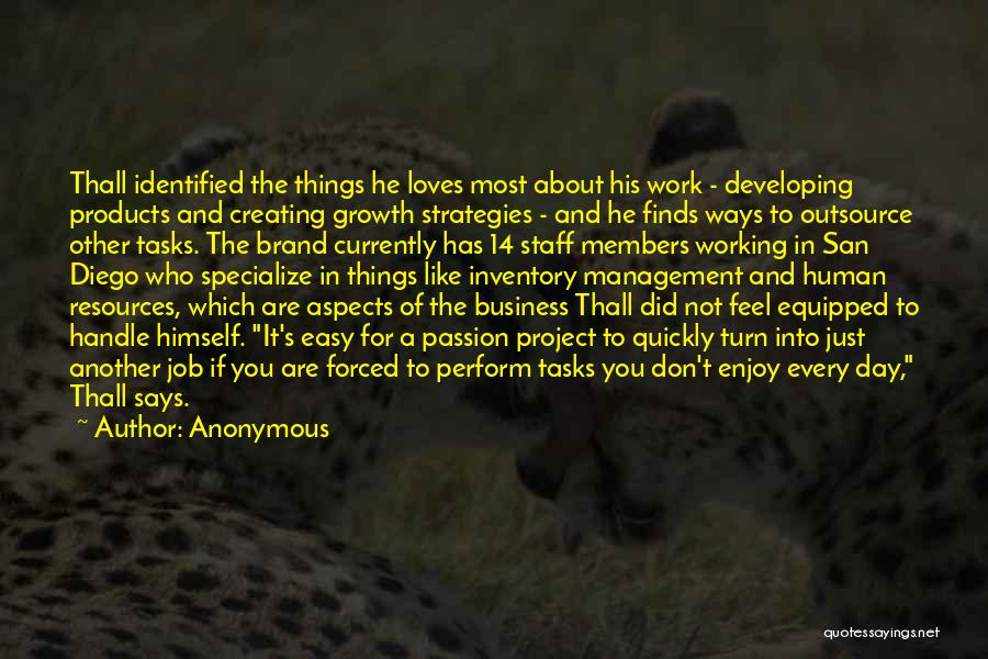 Management Of Resources Quotes By Anonymous
