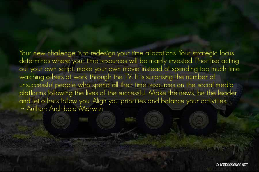 Management Of Resources Quotes By Archibald Marwizi