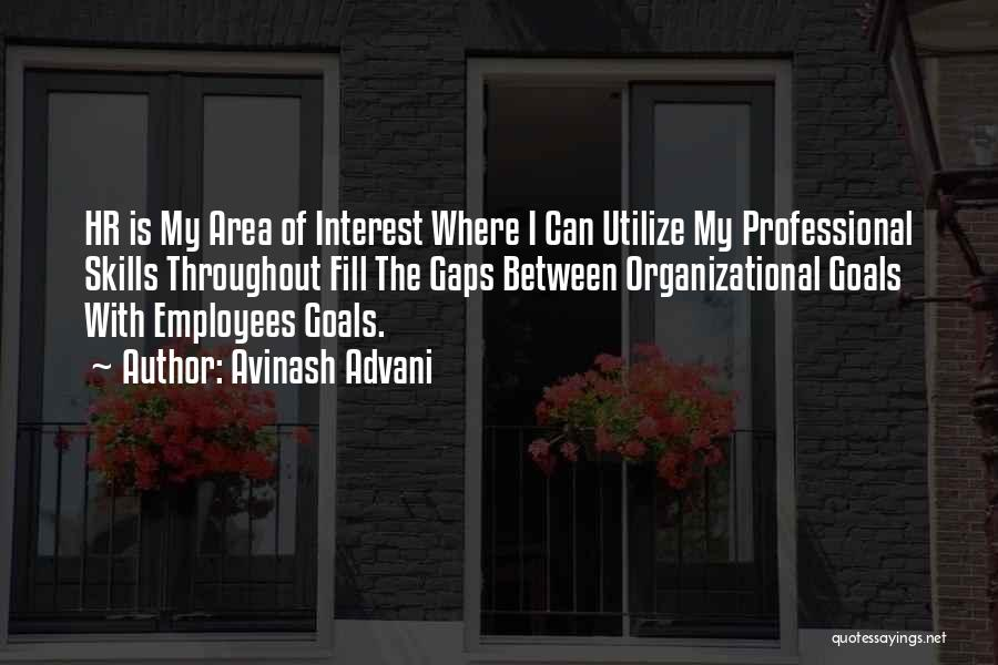 Management Of Resources Quotes By Avinash Advani
