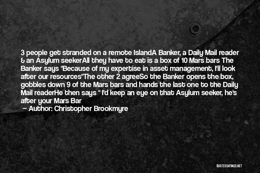 Management Of Resources Quotes By Christopher Brookmyre