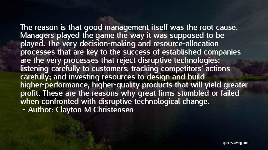 Management Of Resources Quotes By Clayton M Christensen