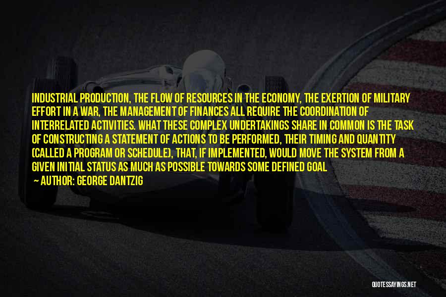 Management Of Resources Quotes By George Dantzig
