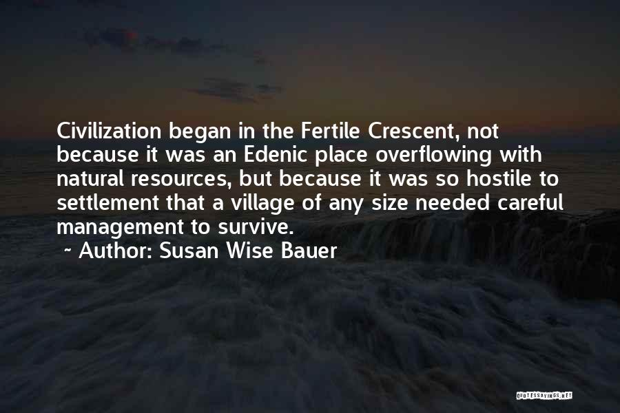 Management Of Resources Quotes By Susan Wise Bauer