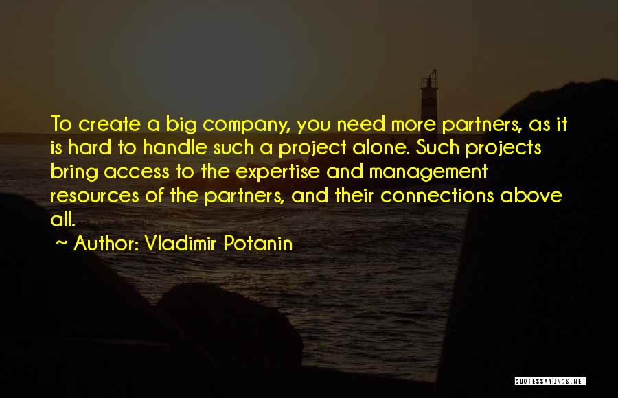 Management Of Resources Quotes By Vladimir Potanin