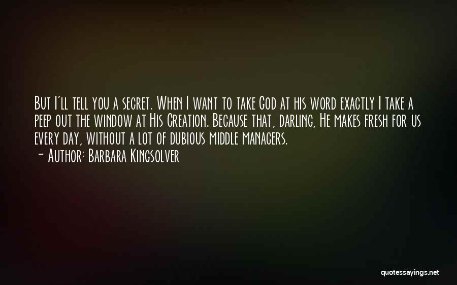 Managers Quotes By Barbara Kingsolver