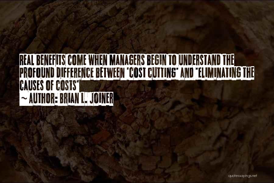 Managers Quotes By Brian L. Joiner