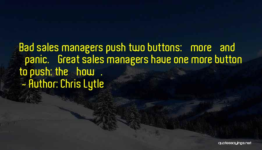 Managers Quotes By Chris Lytle