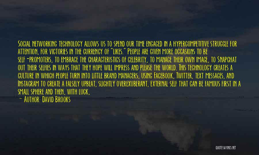 Managers Quotes By David Brooks