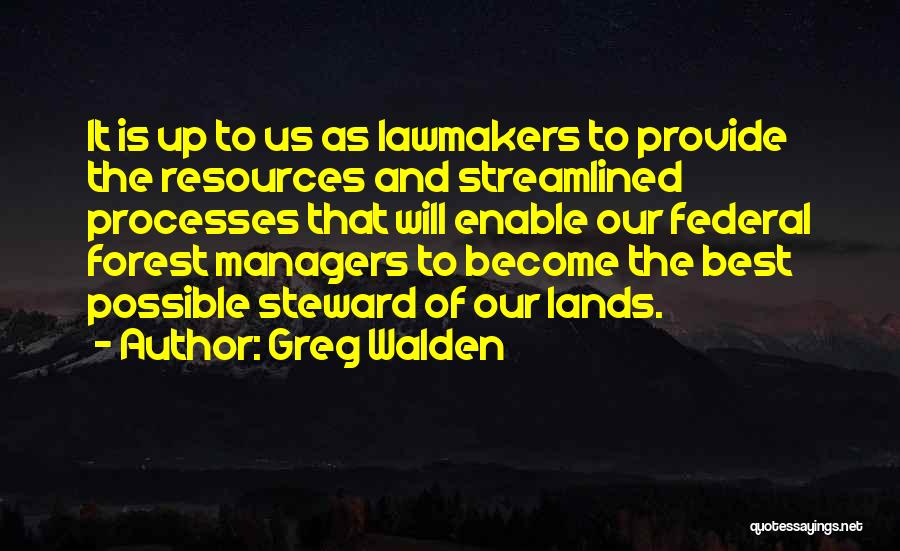 Managers Quotes By Greg Walden