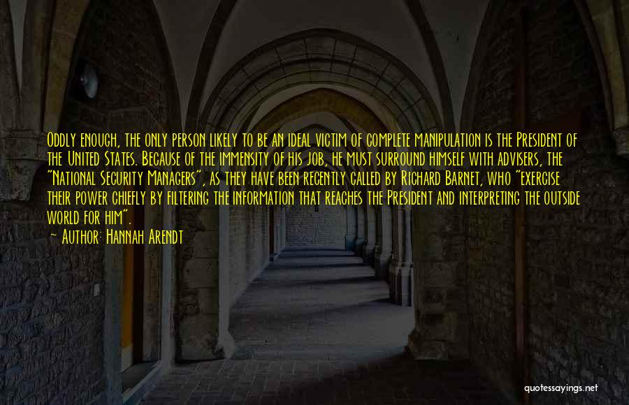 Managers Quotes By Hannah Arendt