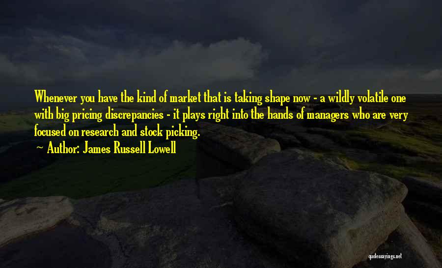 Managers Quotes By James Russell Lowell