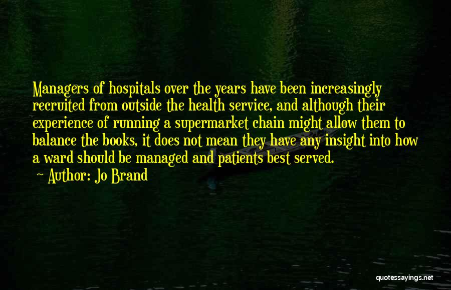 Managers Quotes By Jo Brand