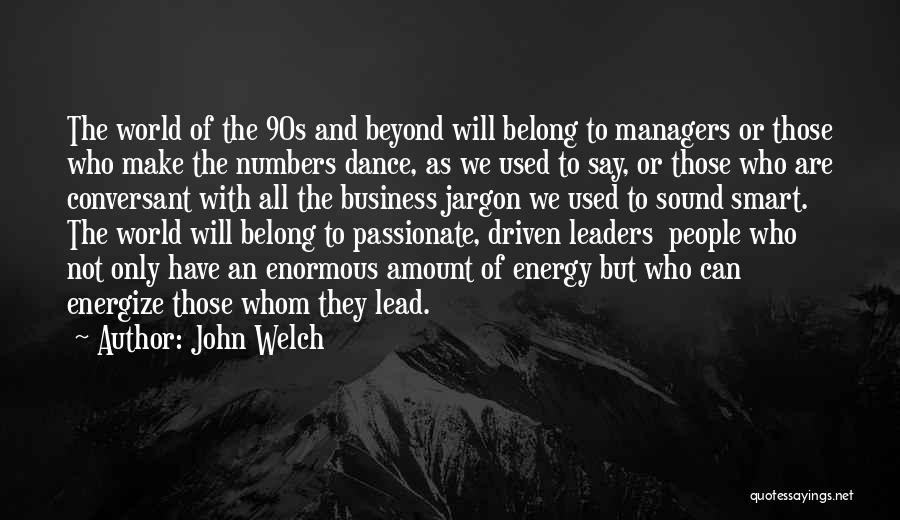 Managers Quotes By John Welch