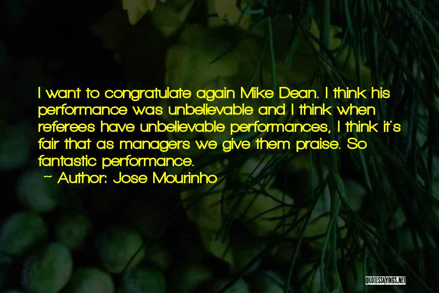 Managers Quotes By Jose Mourinho