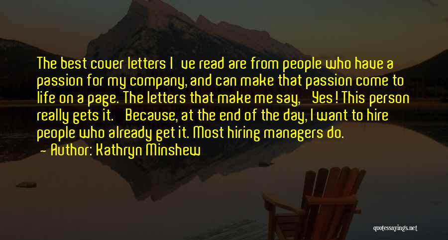 Managers Quotes By Kathryn Minshew