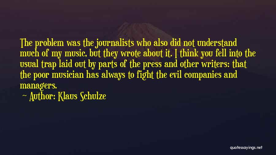 Managers Quotes By Klaus Schulze