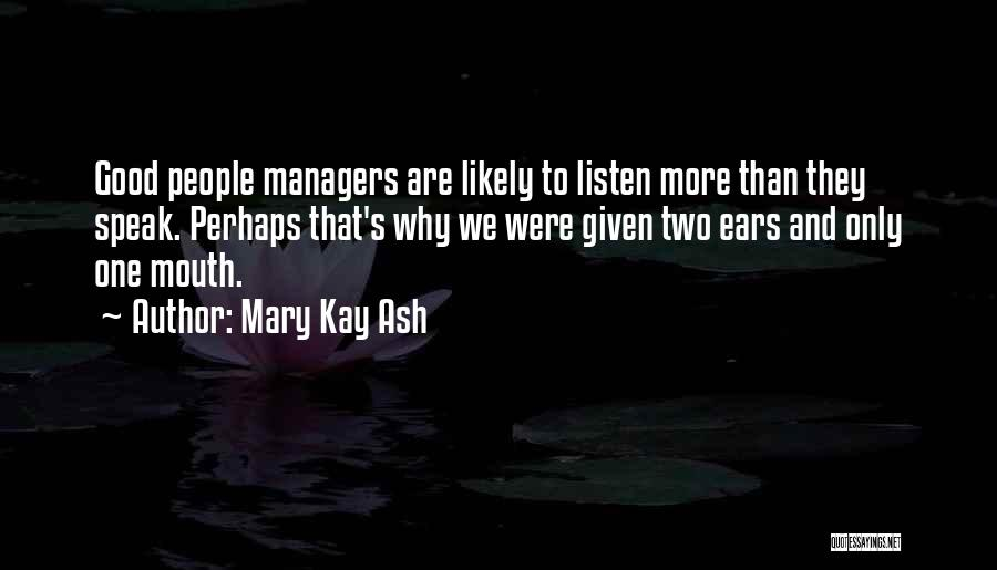 Managers Quotes By Mary Kay Ash