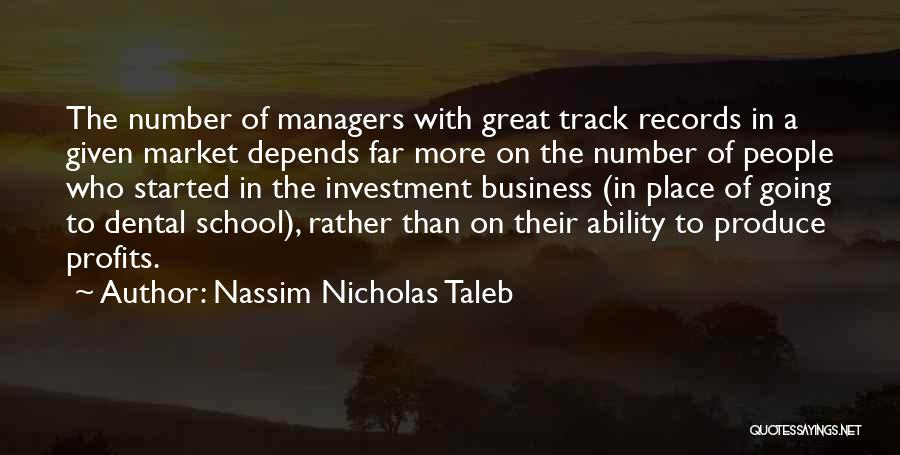Managers Quotes By Nassim Nicholas Taleb