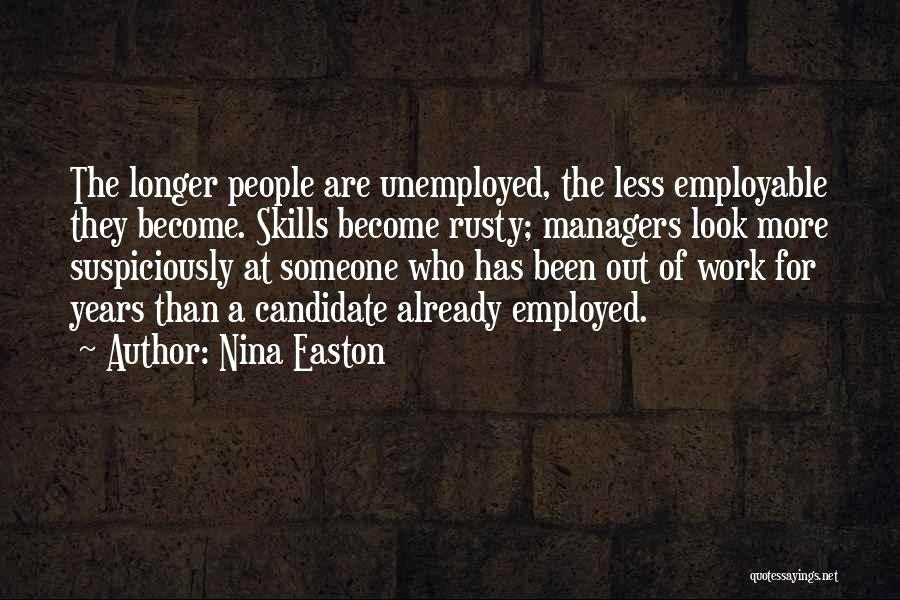 Managers Quotes By Nina Easton