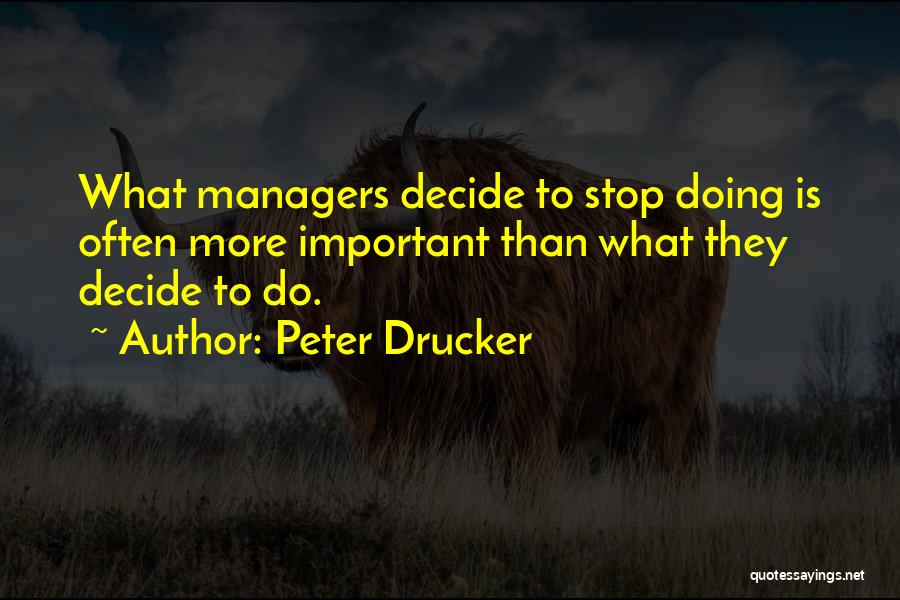 Managers Quotes By Peter Drucker