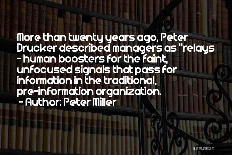 Managers Quotes By Peter Miller