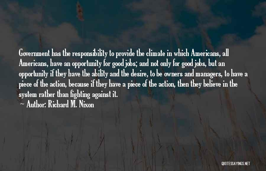 Managers Quotes By Richard M. Nixon