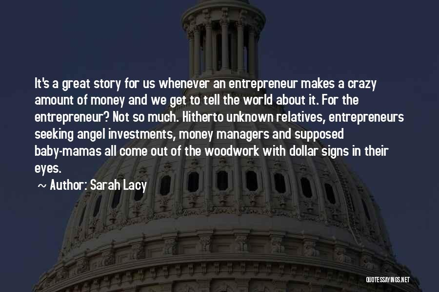 Managers Quotes By Sarah Lacy