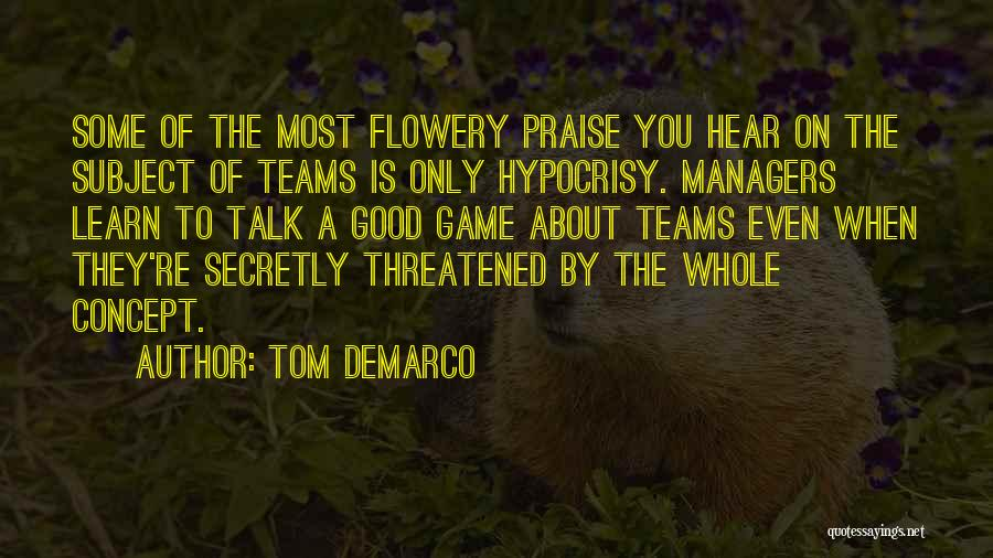 Managers Quotes By Tom DeMarco