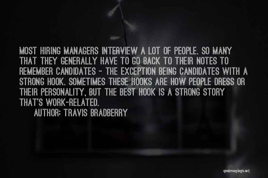Managers Quotes By Travis Bradberry