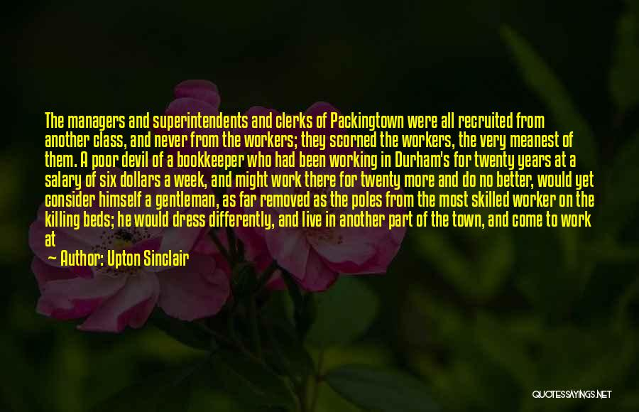 Managers Quotes By Upton Sinclair