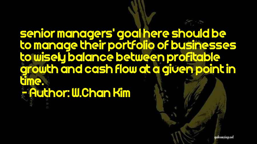 Managers Quotes By W.Chan Kim