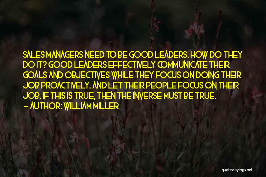 Managers Quotes By William Miller
