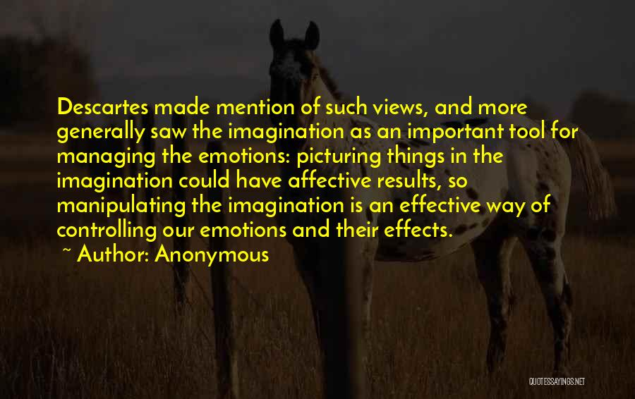 Managing Your Emotions Quotes By Anonymous