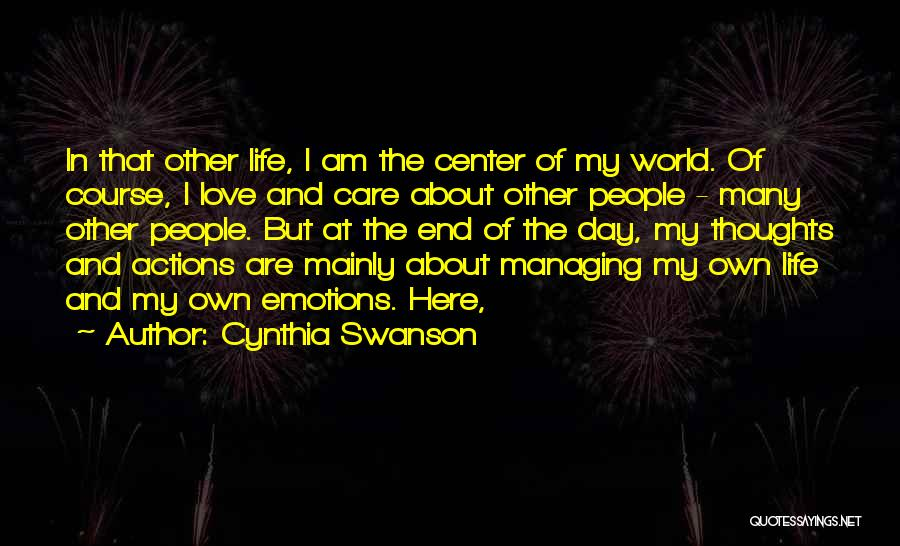 Managing Your Emotions Quotes By Cynthia Swanson