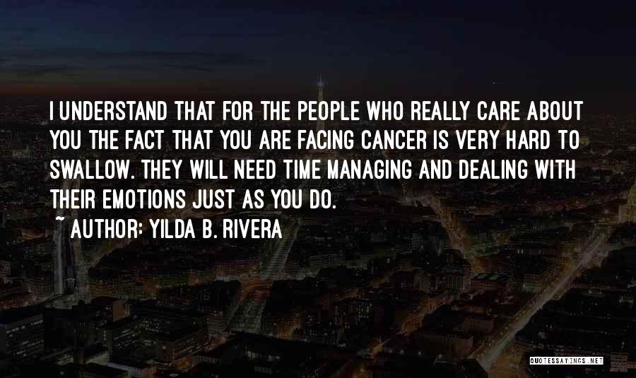 Managing Your Emotions Quotes By Yilda B. Rivera