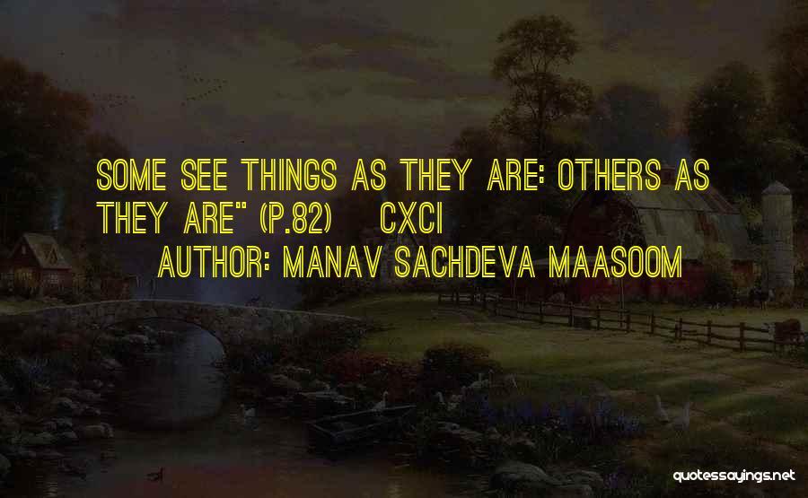 Manav Sachdeva Maasoom Quotes 1365497