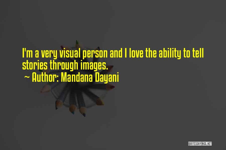 Mandana Dayani Quotes 688731