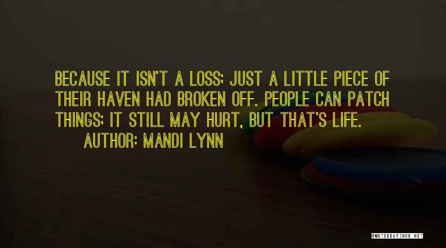 Mandi Lynn Quotes 738692