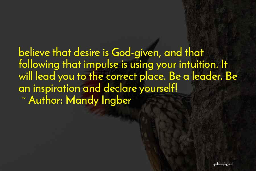 Mandy Ingber Quotes 317904