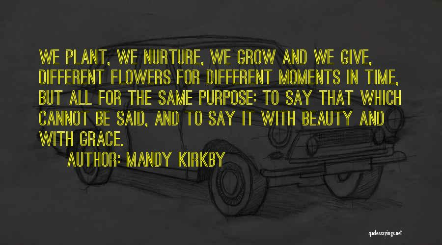 Mandy Kirkby Quotes 769936